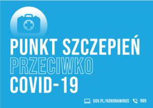 Punkt szczepień przeciw COVID – 19 przy ul.Morcinka 7 wLwówku Śląskim